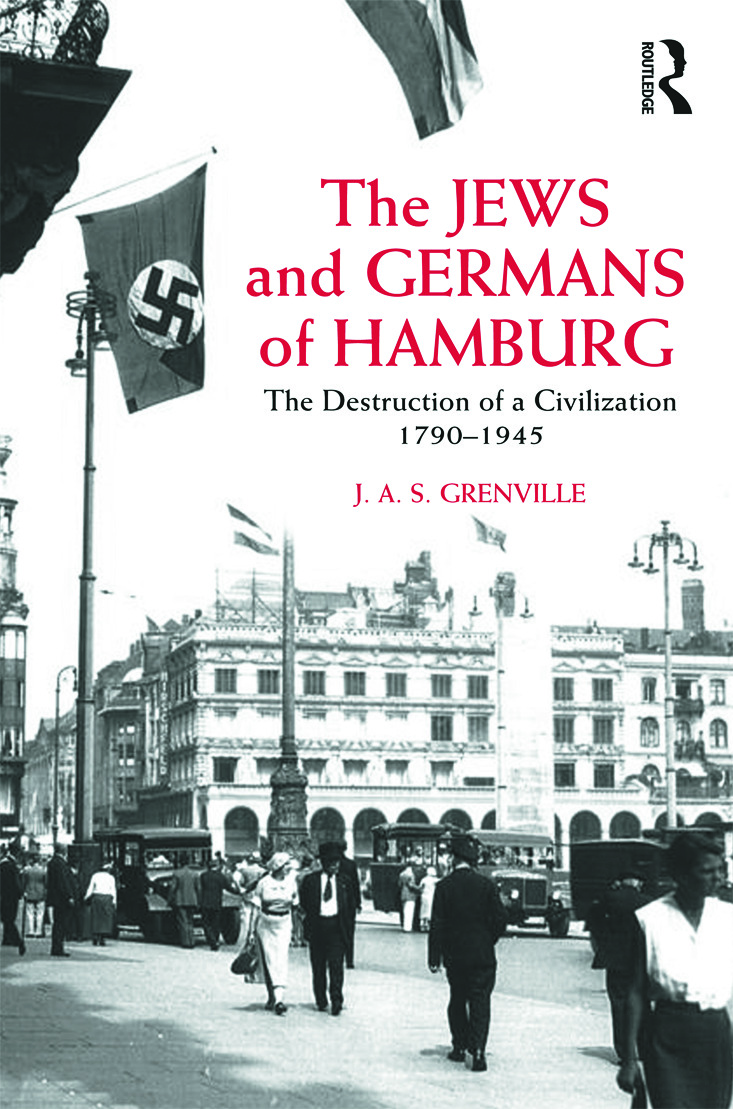 The Jews and Germans of Hamburg: The Destruction of a Civilization 1790-1945 (Paperback) book cover