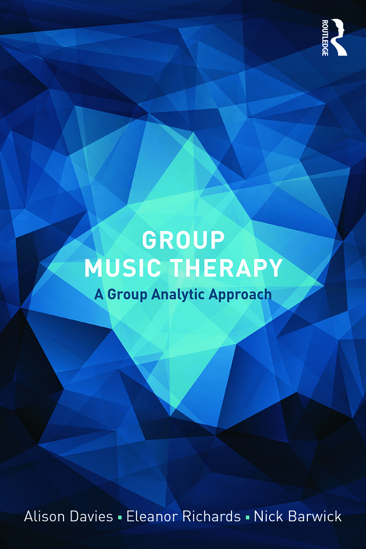 Group Music Therapy: A group analytic approach, 1st Edition (Paperback) book cover