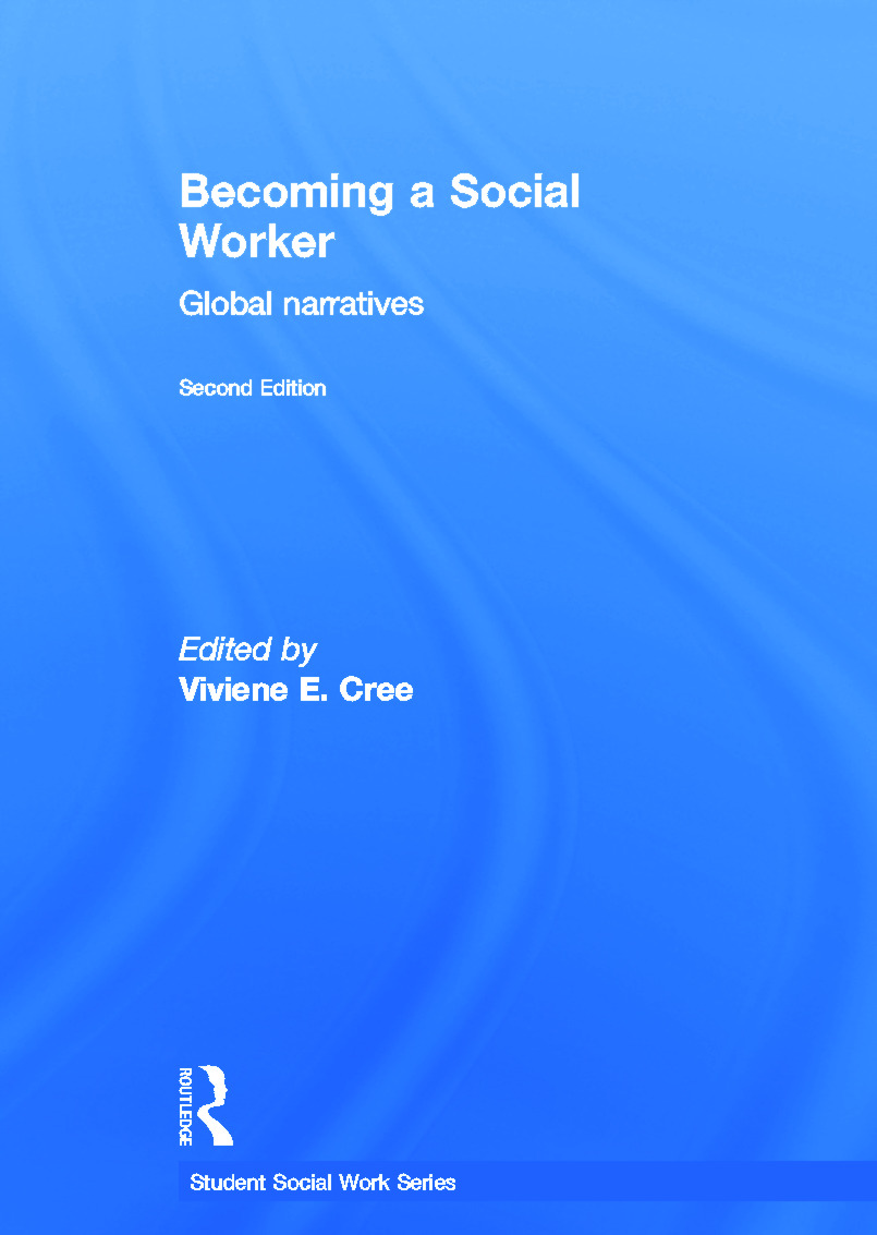 Becoming a Social Worker: Global Narratives, 2nd Edition (Hardback) book cover