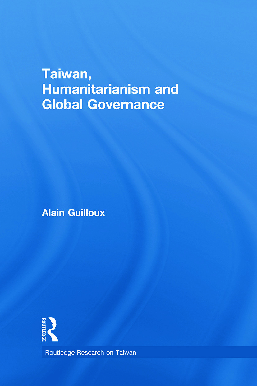 Taiwan, Humanitarianism and Global Governance (Paperback) book cover