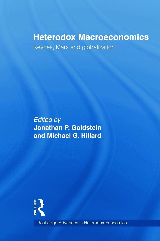 Heterodox Macroeconomics: Keynes, Marx and globalization book cover
