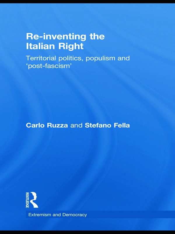 Re-inventing the Italian Right: Territorial politics, populism and 'post-fascism' (Paperback) book cover