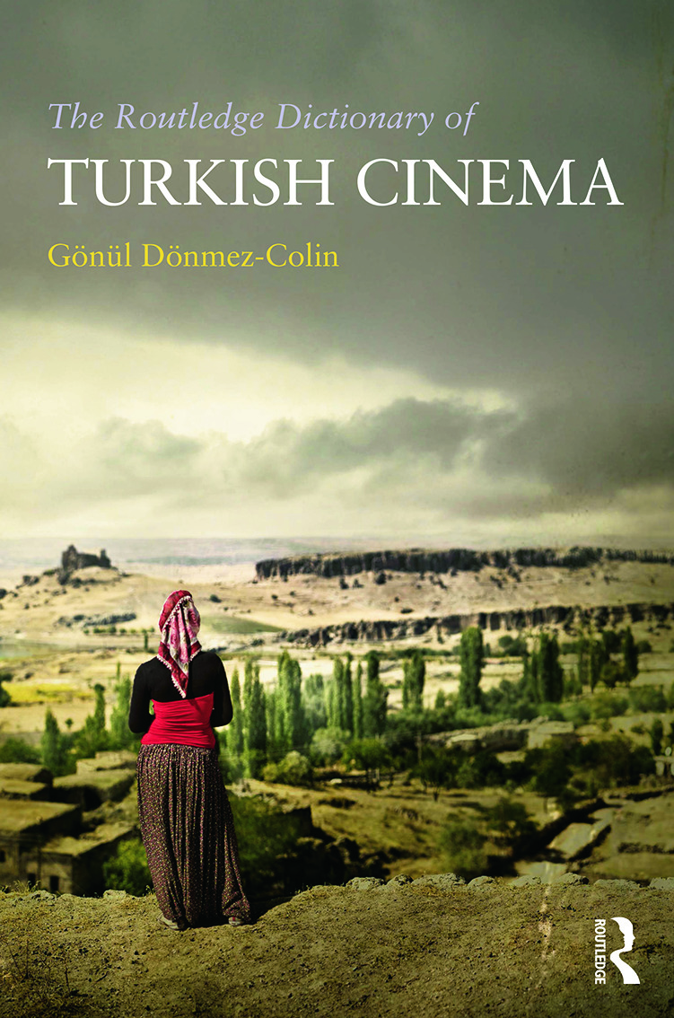 The Routledge Dictionary of Turkish Cinema (Hardback) book cover