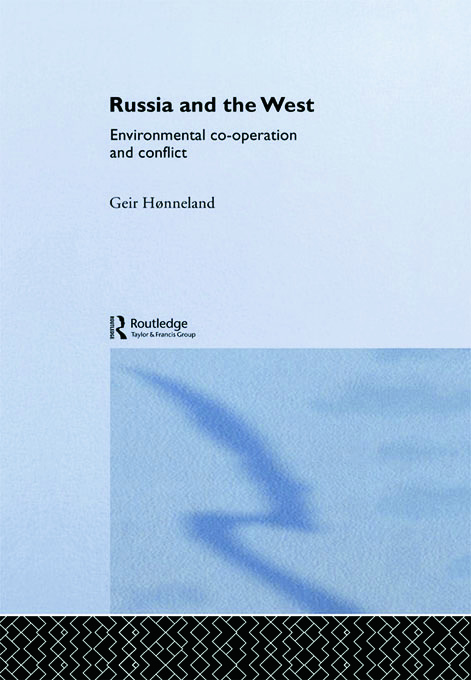 Russia and the West: Environmental Co-operation and Conflict (Paperback) book cover