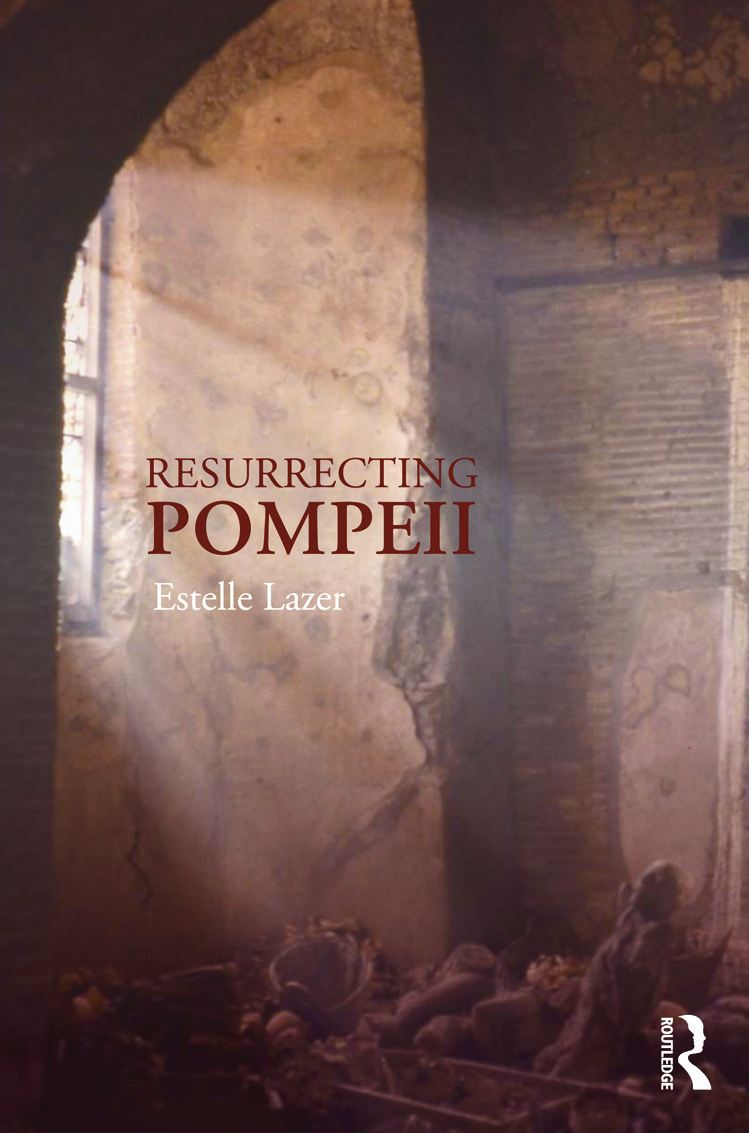 Resurrecting Pompeii: 1st Edition (Paperback) book cover