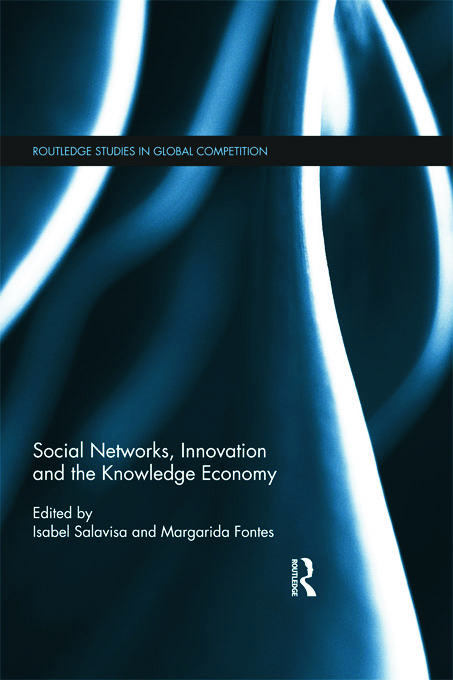 Social Networks, Innovation and the Knowledge Economy (Hardback) book cover
