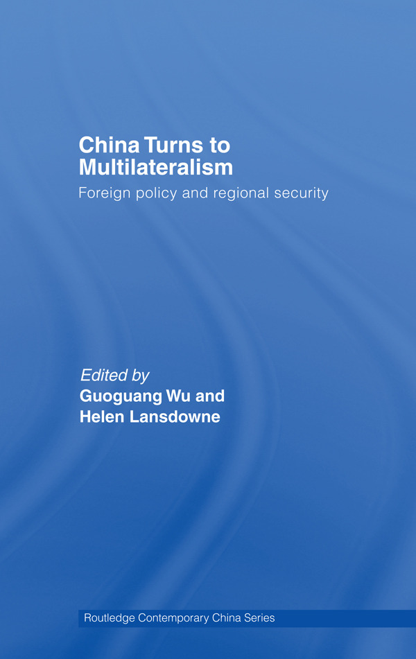 China Turns to Multilateralism: Foreign Policy and Regional Security (Paperback) book cover