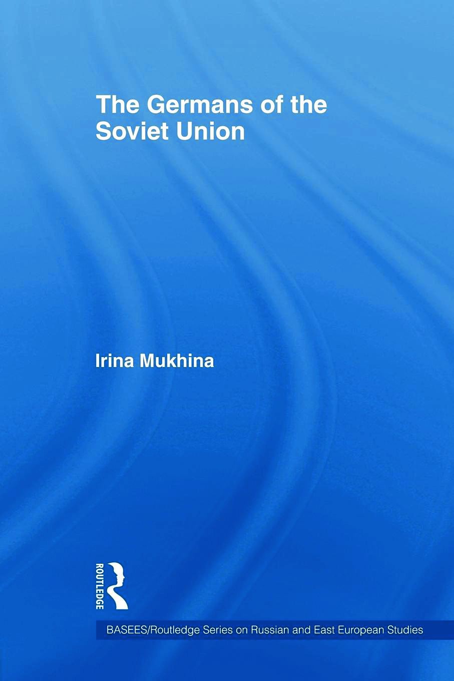 The Germans of the Soviet Union (Paperback) book cover
