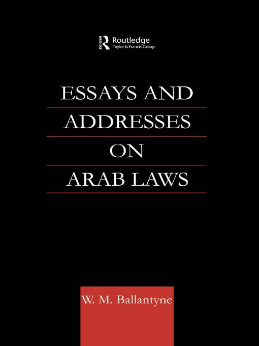 Essays and Addresses on Arab Laws: 1st Edition (Paperback) book cover
