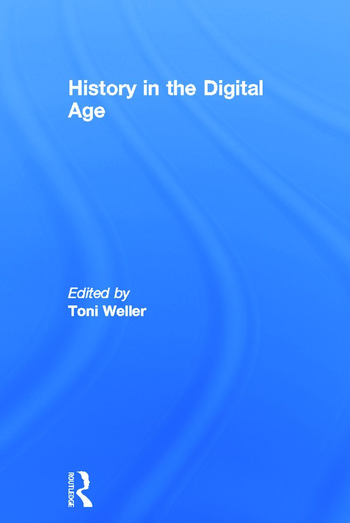History in the Digital Age (Hardback) book cover