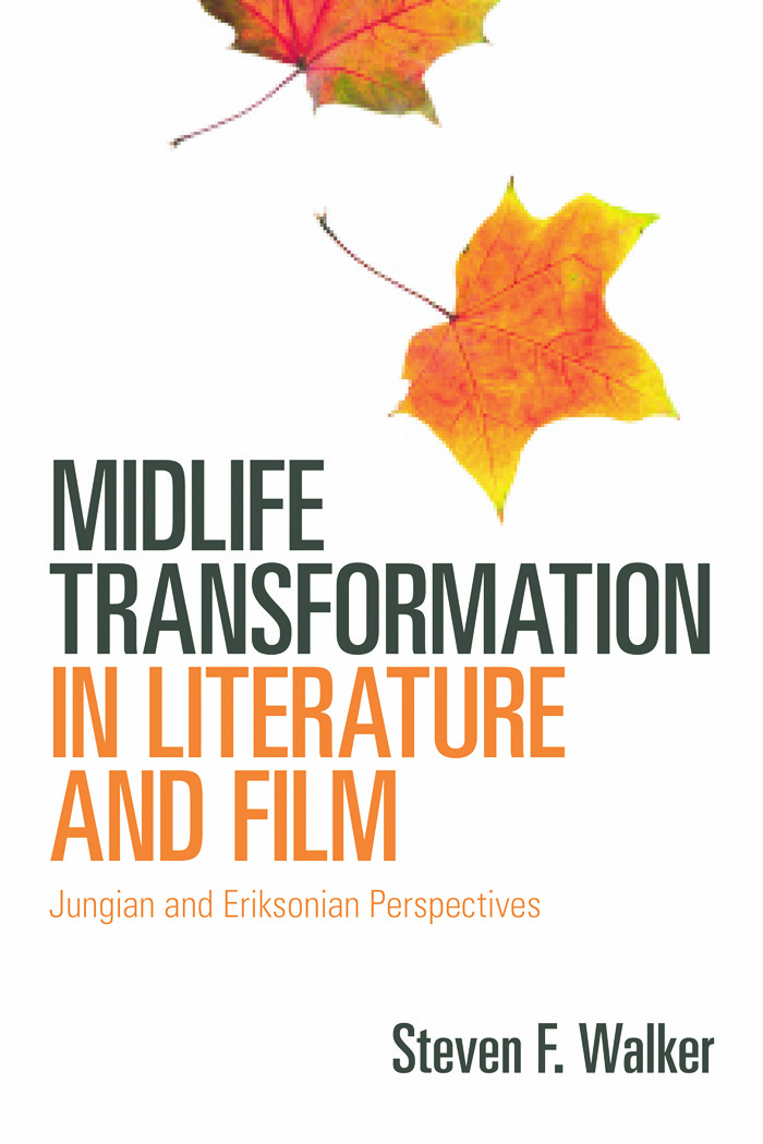 Midlife Transformation in Literature and Film: Jungian and Eriksonian Perspectives (Paperback) book cover
