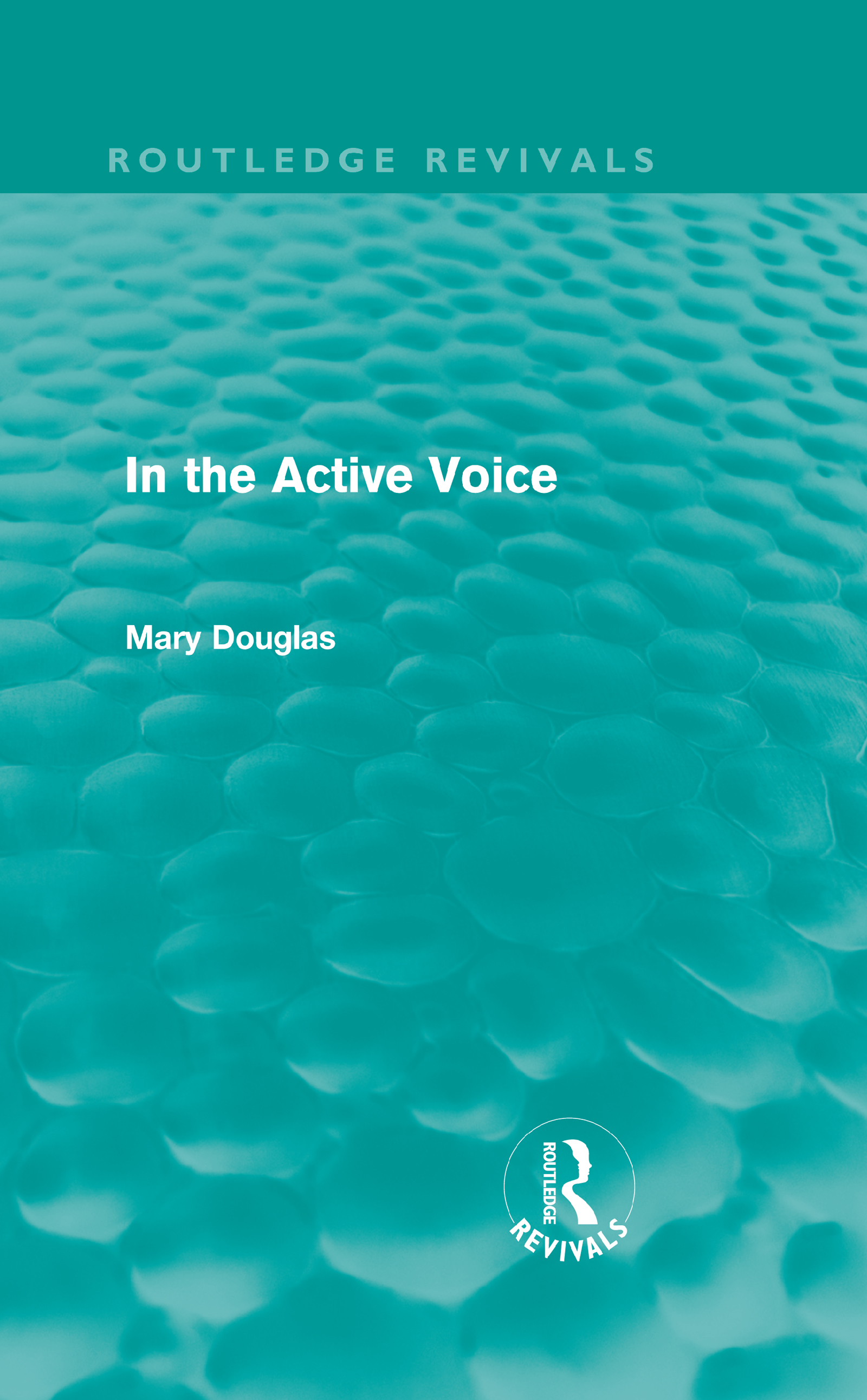 In the Active Voice (Routledge Revivals) (Hardback) book cover