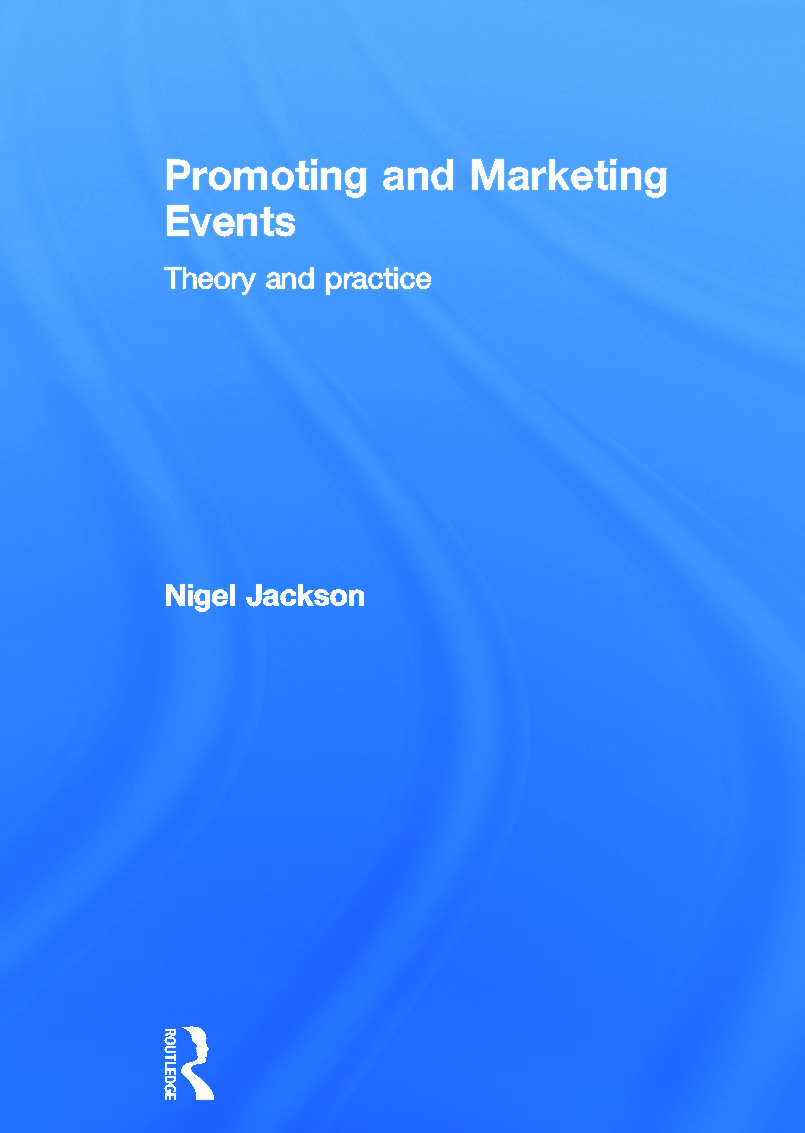 Promoting and Marketing Events: Theory and Practice (Hardback) book cover