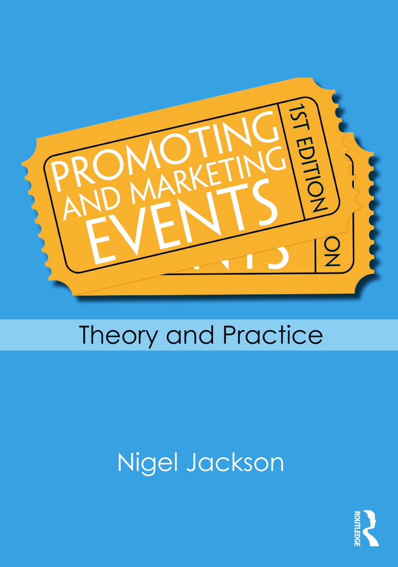 Promoting and Marketing Events: Theory and Practice (Paperback) book cover