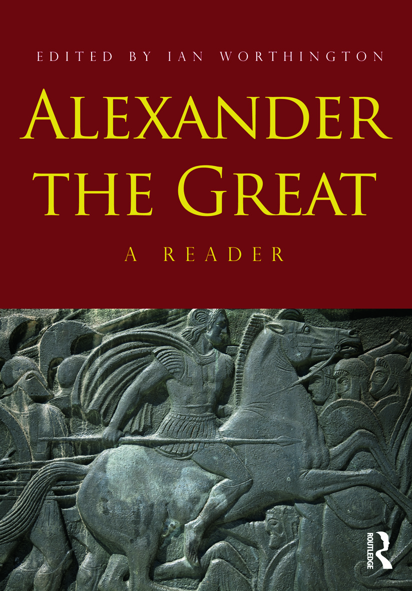 Alexander the Great: A Reader, 2nd Edition (Paperback) book cover