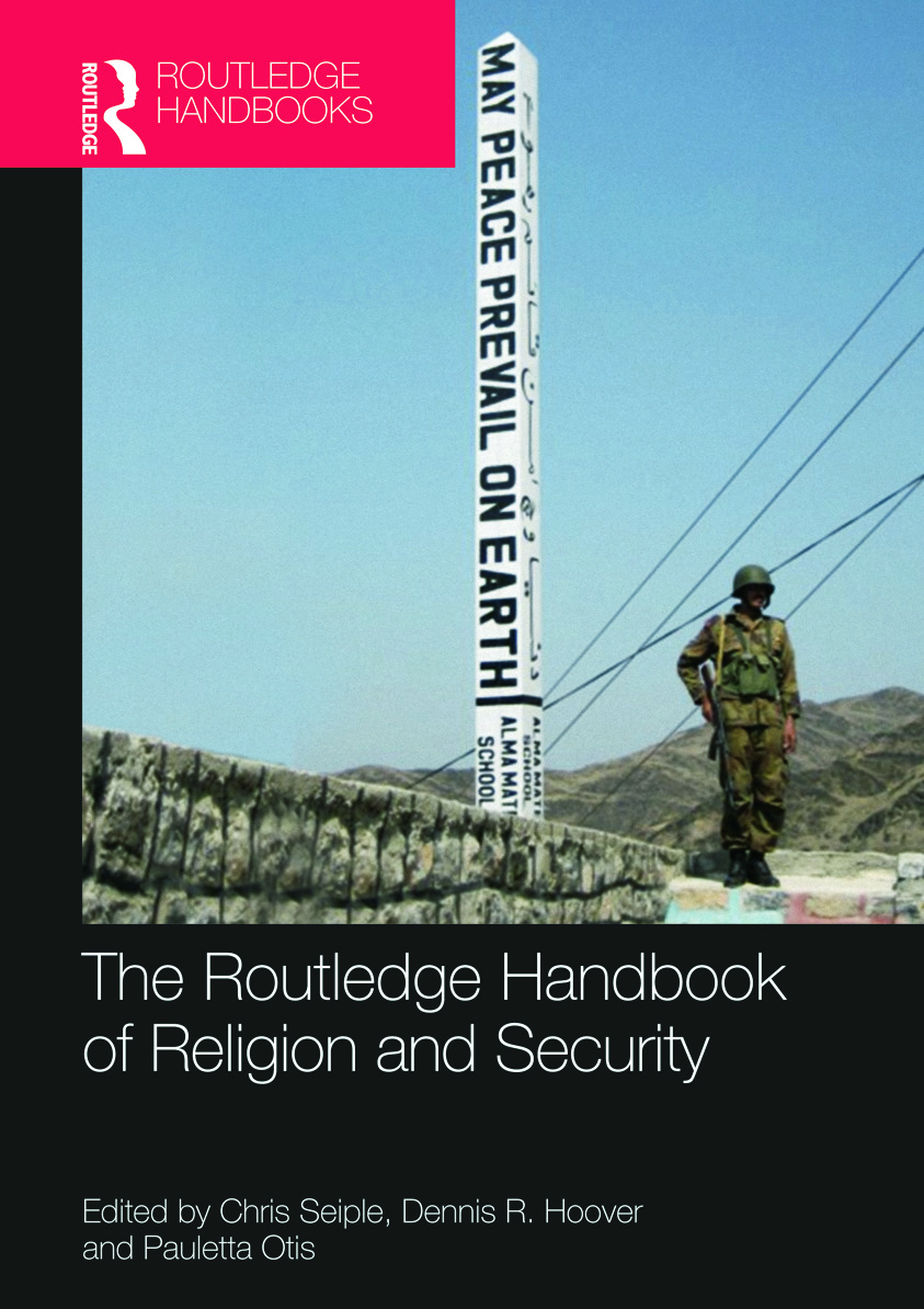 The Routledge Handbook of Religion and Security (Hardback) book cover