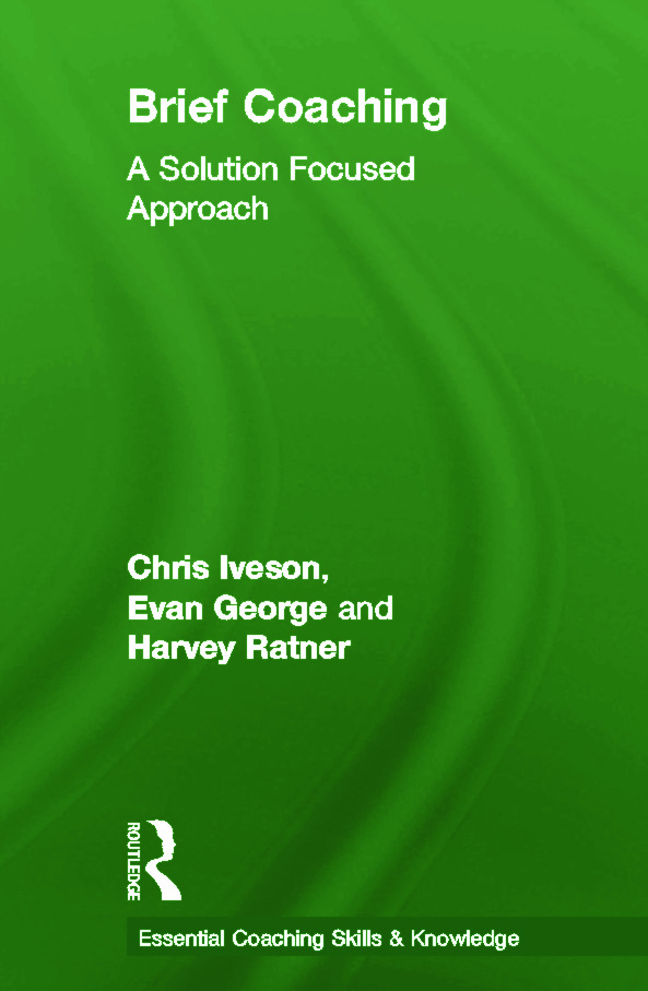 Brief Coaching: A Solution Focused Approach book cover