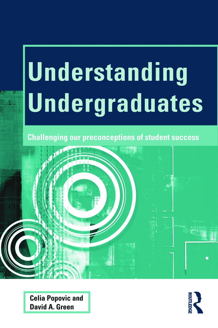 Understanding Undergraduates: Challenging our preconceptions of student success (Paperback) book cover