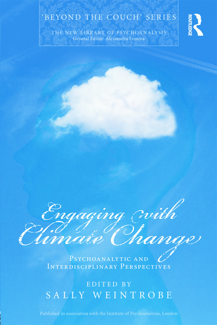 Engaging with Climate Change: Psychoanalytic and Interdisciplinary Perspectives book cover