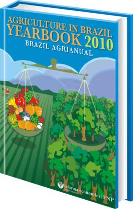 Agriculture in Brazil Yearbook 2010: Brazil Agrianual, 1st Edition (CD-ROM) book cover