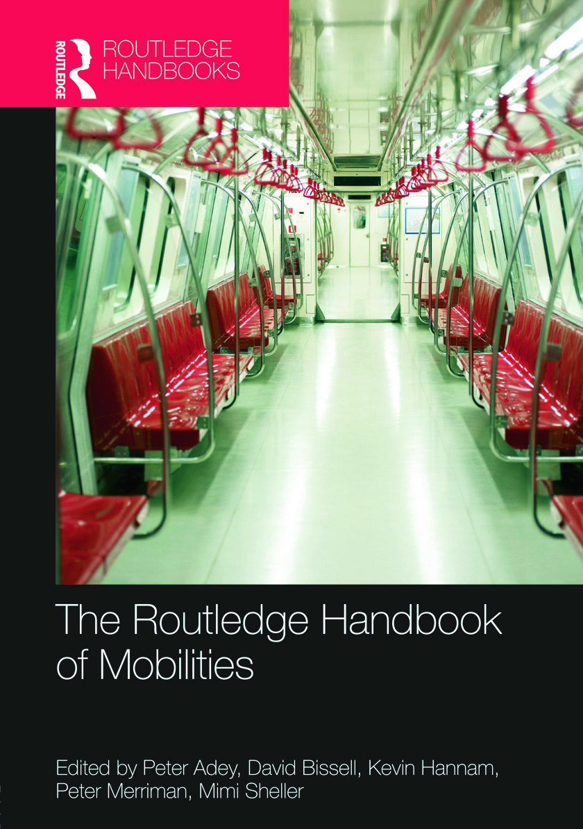 The Routledge Handbook of Mobilities (Hardback) book cover