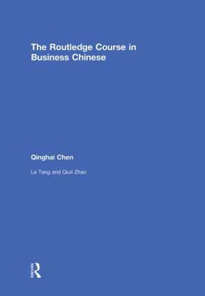 The Routledge Course in Business Chinese: 1st Edition (Hardback) book cover
