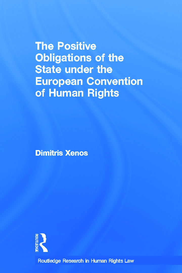 The Positive Obligations of the State under the European Convention of Human Rights (Hardback) book cover