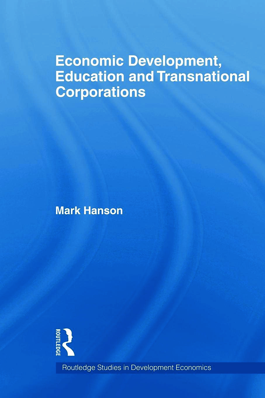 Economic Development, Education and Transnational Corporations (Paperback) book cover