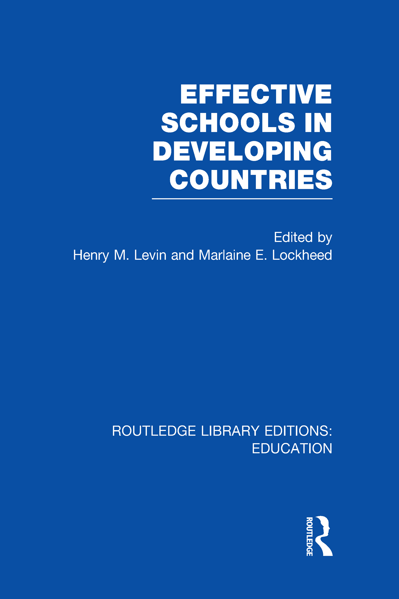 Effective Schools in Developing Countries (Hardback) book cover