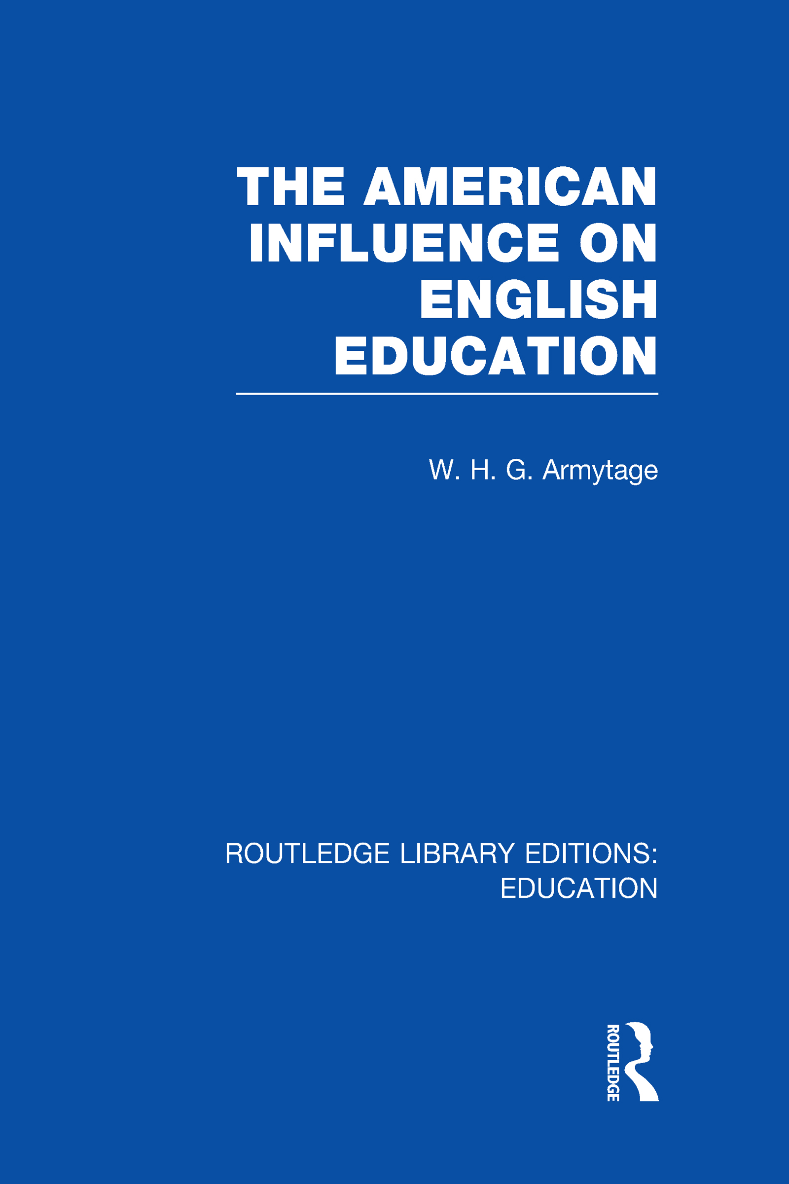 American Influence on English Education (Hardback) book cover