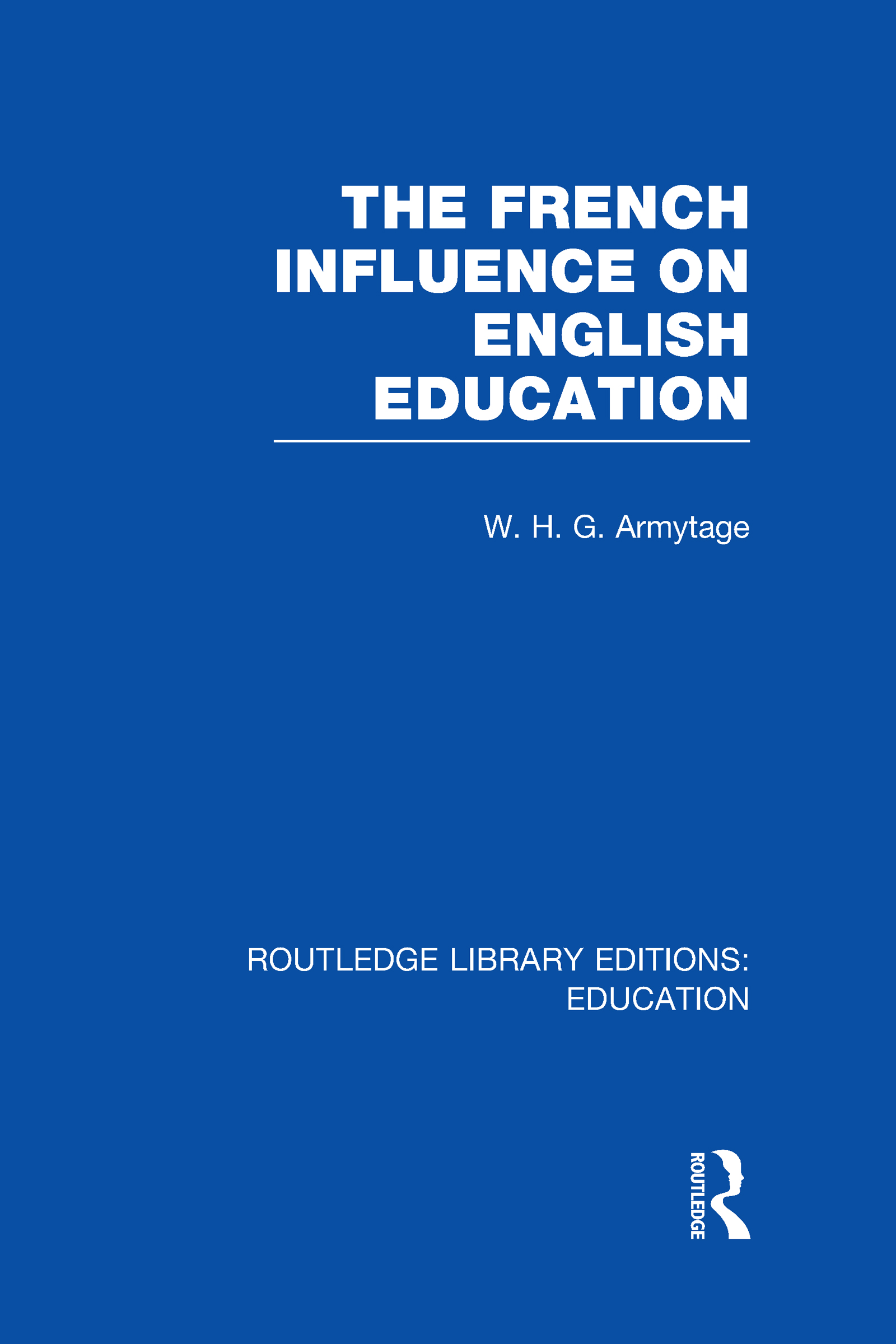 French Influence on English Education (Hardback) book cover