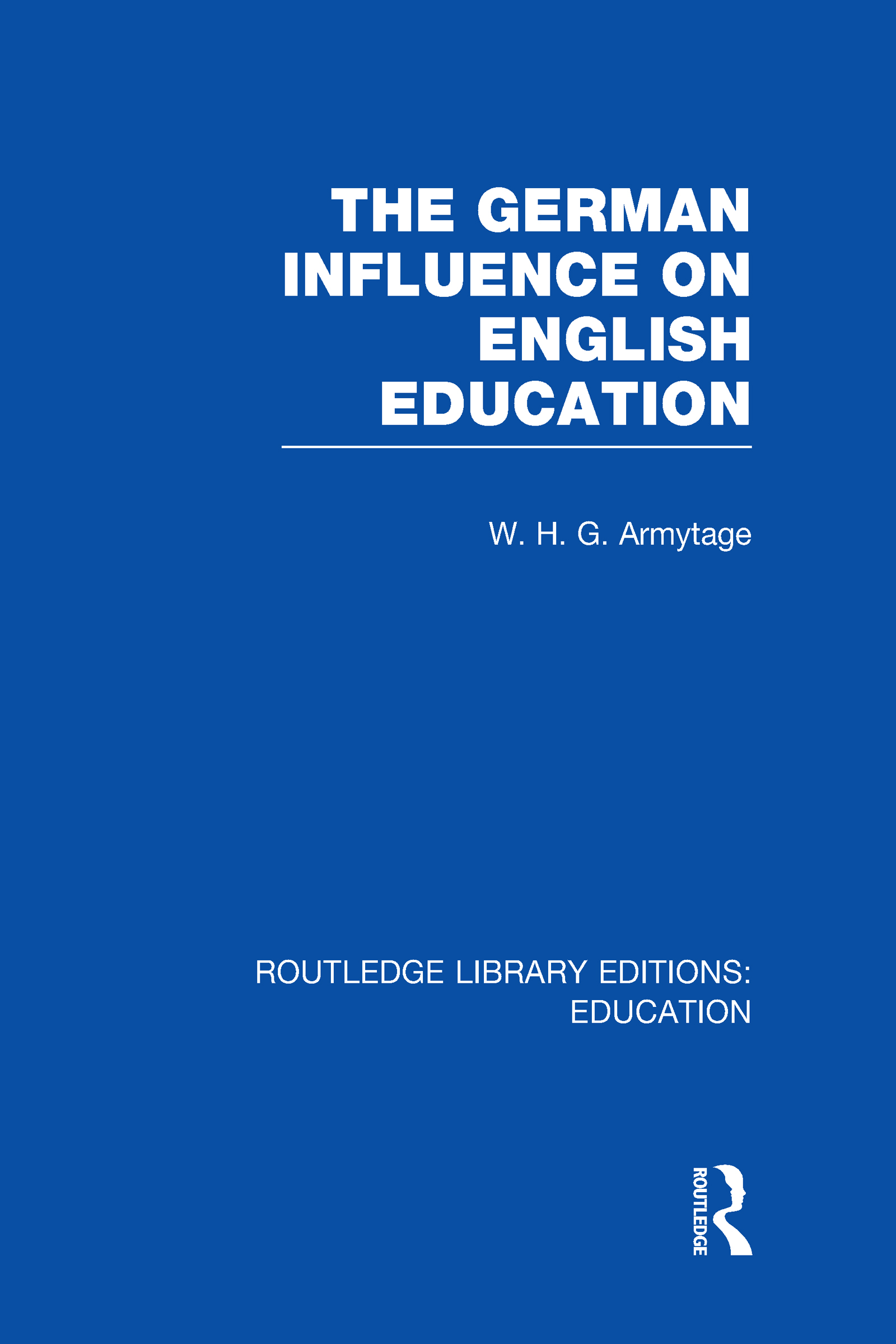 German Influence on English Education (Hardback) book cover