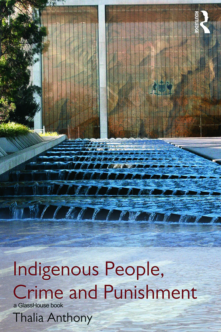 Indigenous People, Crime and Punishment (Hardback) book cover