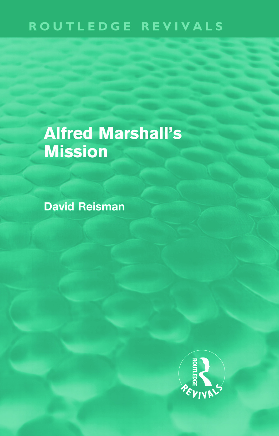 Alfred Marshall's Mission (Routledge Revivals) (Hardback) book cover