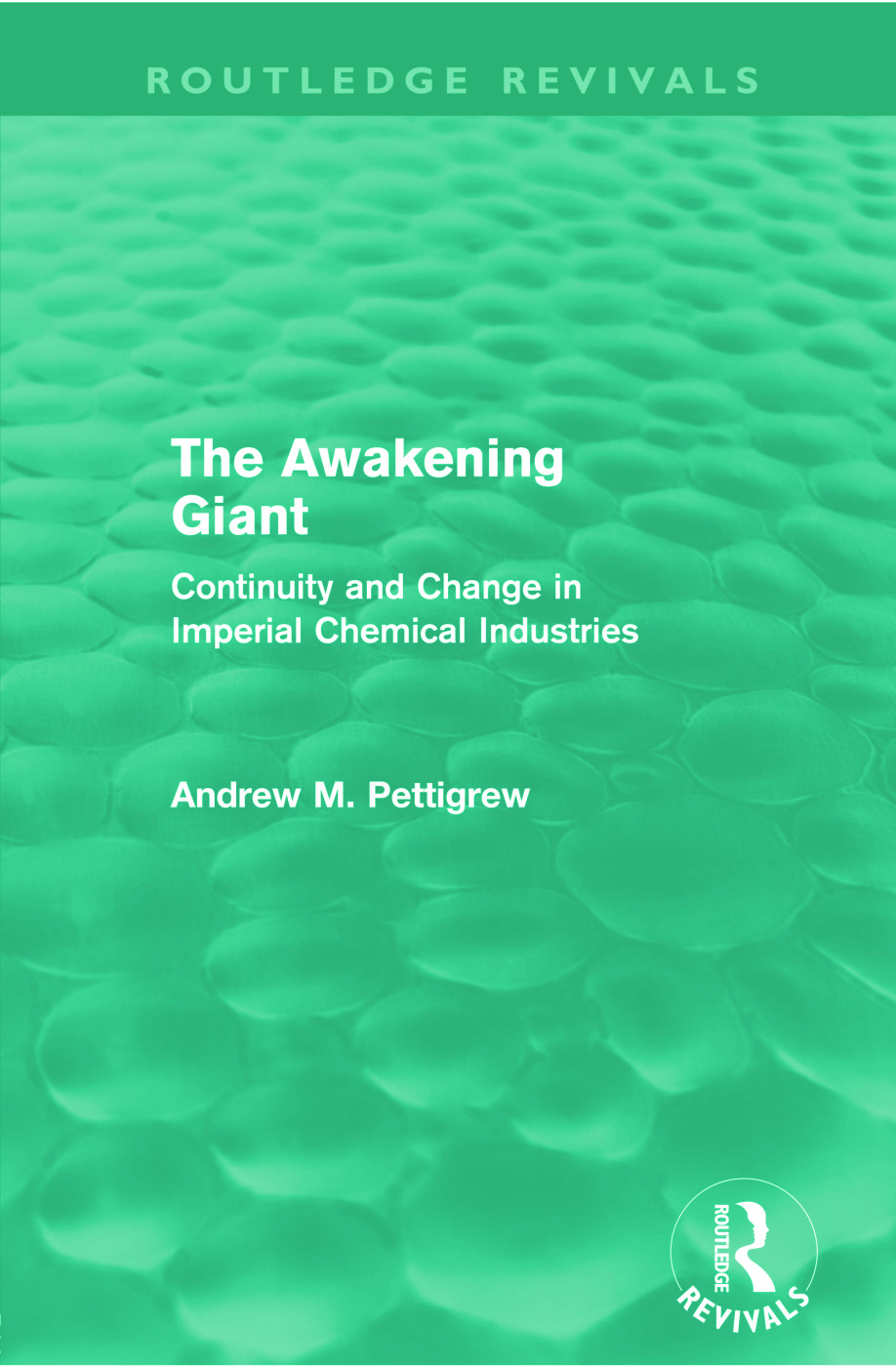 The Awakening Giant (Routledge Revivals): Continuity and Change in ICI, 1st Edition (Paperback) book cover