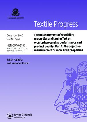 The Measurement of Wool Fibre Properties and their Effect on Worsted Processing Performance and Product Quality: Part 1: The Objective Measurement of Wool Fibre Properties, 1st Edition (Paperback) book cover