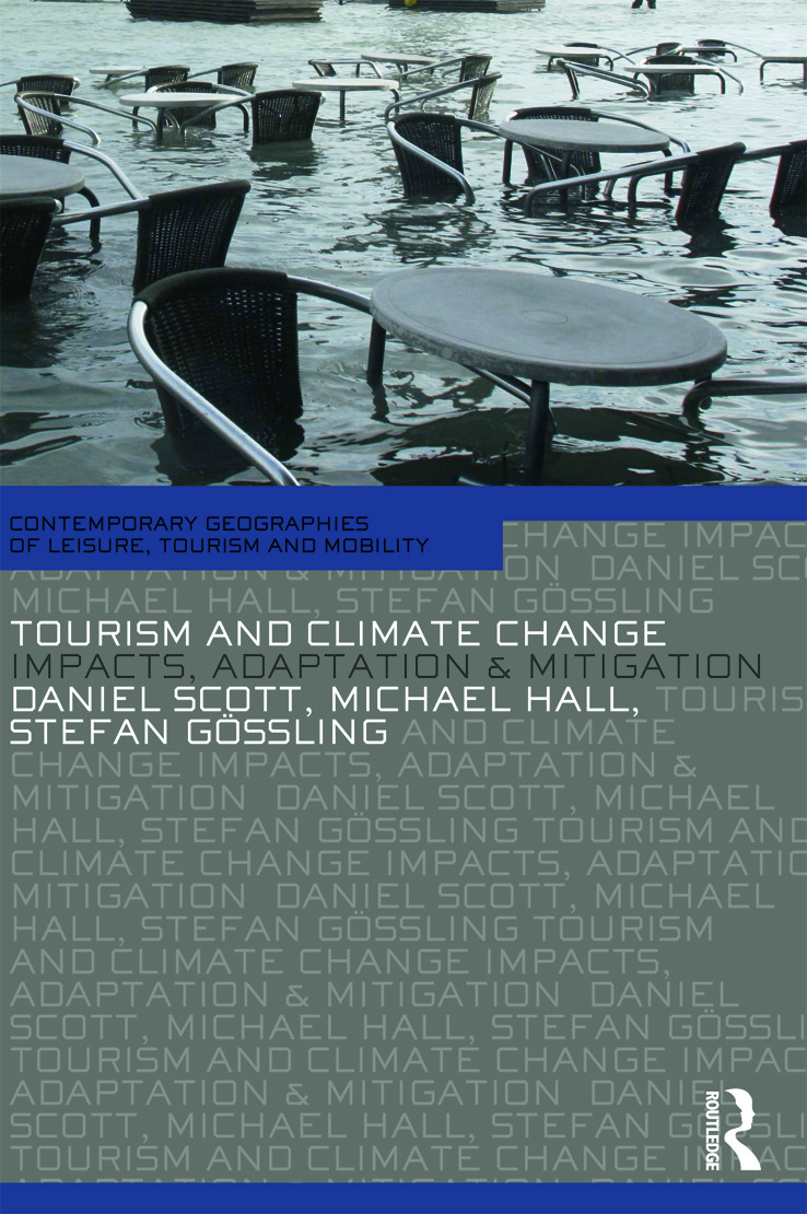 Tourism and Climate Change: Impacts, Adaptation and Mitigation, 1st Edition (Paperback) book cover