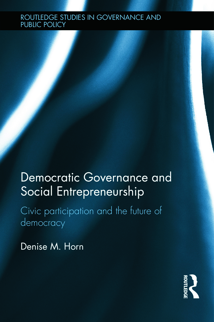 Democratic Governance and Social Entrepreneurship: Civic Participation and the Future of Democracy (Hardback) book cover