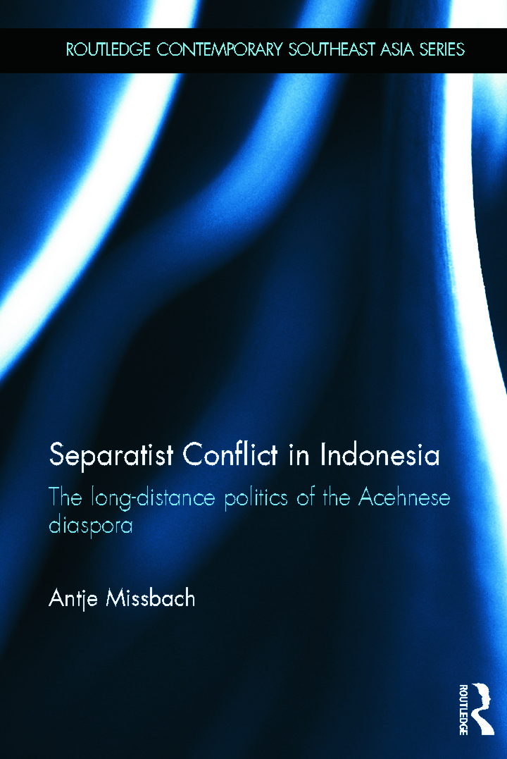 Separatist Conflict in Indonesia: The long-distance politics of the Acehnese diaspora book cover