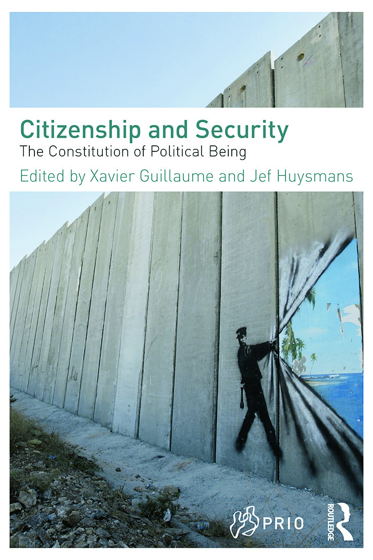 Citizenship and Security: The Constitution of Political Being (Paperback) book cover
