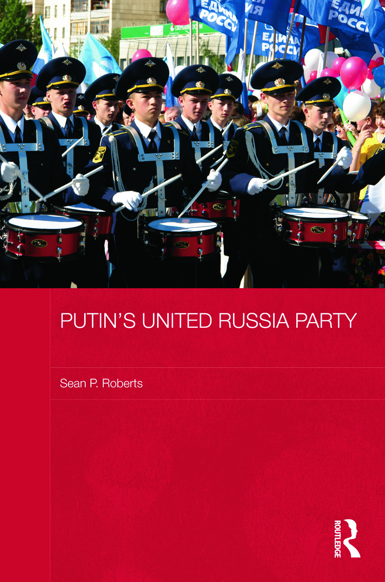 Putin's United Russia Party (Hardback) book cover
