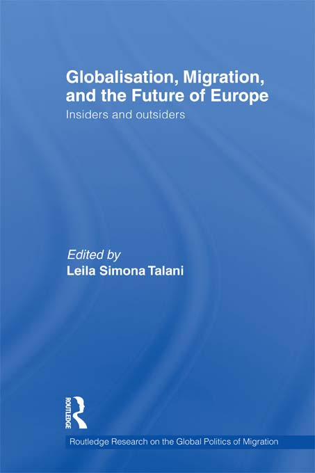Globalisation, Migration, and the Future of Europe: Insiders and Outsiders (Hardback) book cover