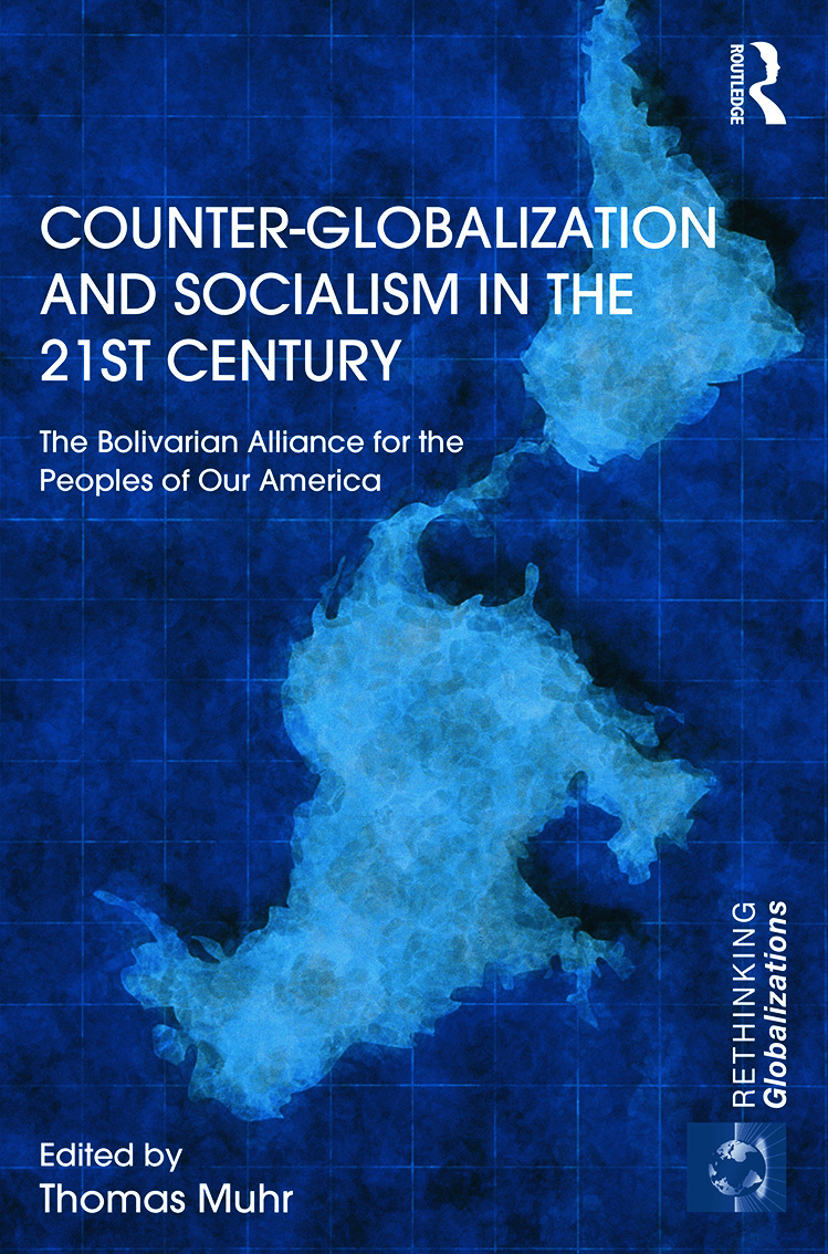 Counter-Globalization and Socialism in the 21st Century: The Bolivarian Alliance for the Peoples of Our America (Hardback) book cover