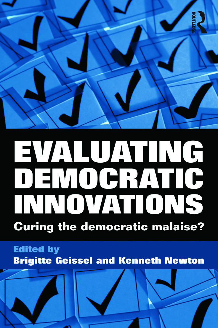 Evaluating Democratic Innovations: Curing the Democratic Malaise? (Paperback) book cover