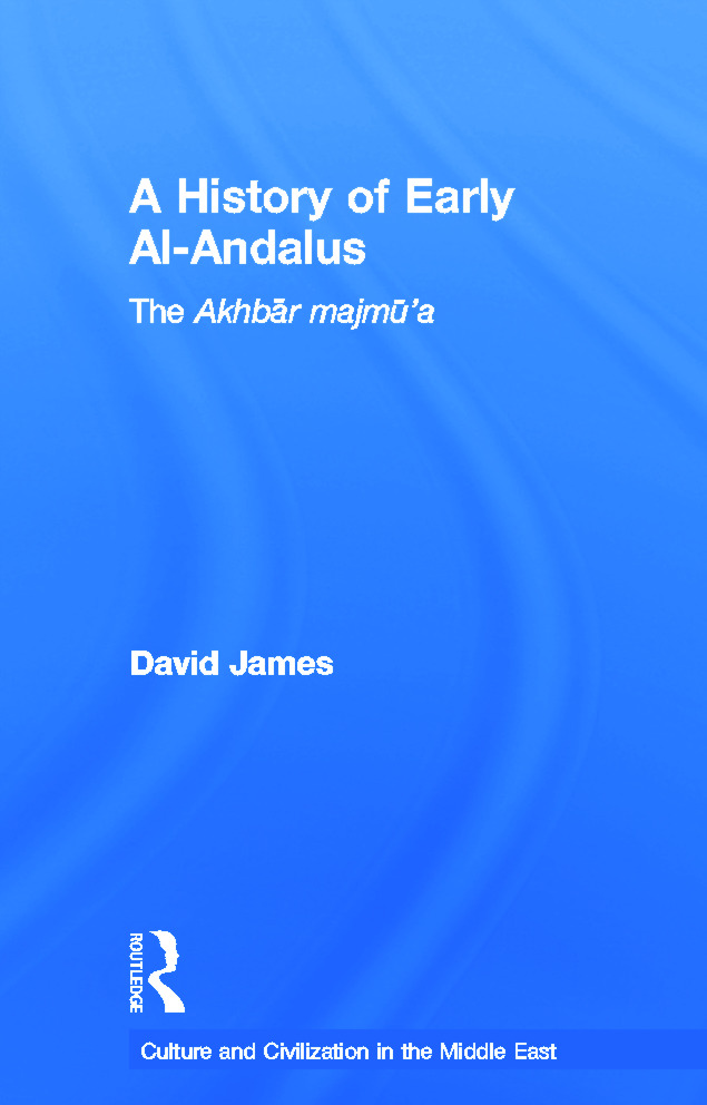 A History of Early Al-Andalus: The Akhbar Majmu'a (Hardback) book cover