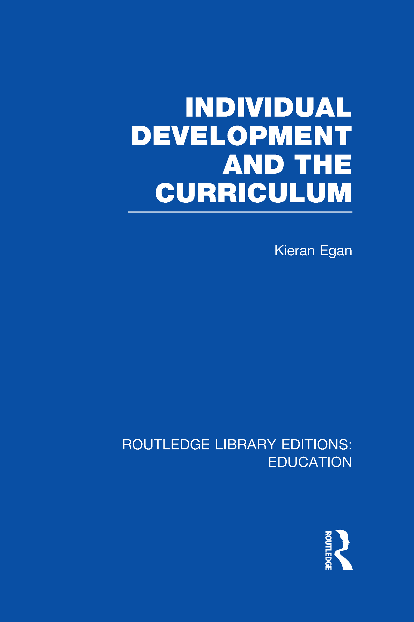 Individual Development and the Curriculum (Hardback) book cover