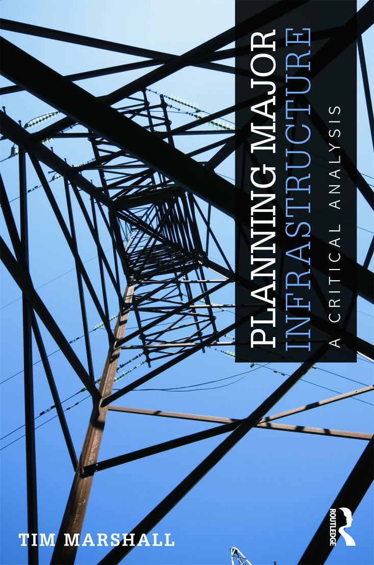 Planning Major Infrastructure: A Critical Analysis, 1st Edition (Paperback) book cover