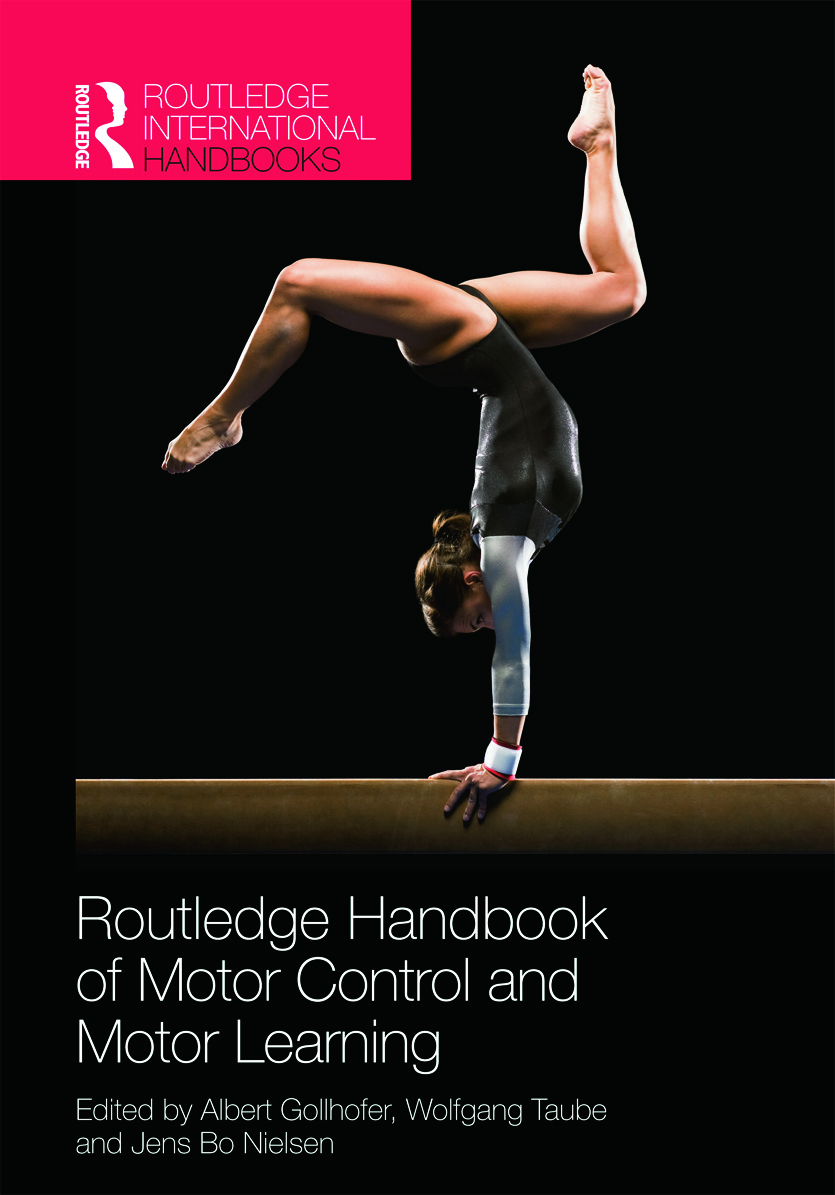 Routledge Handbook of Motor Control and Motor Learning (Hardback) book cover