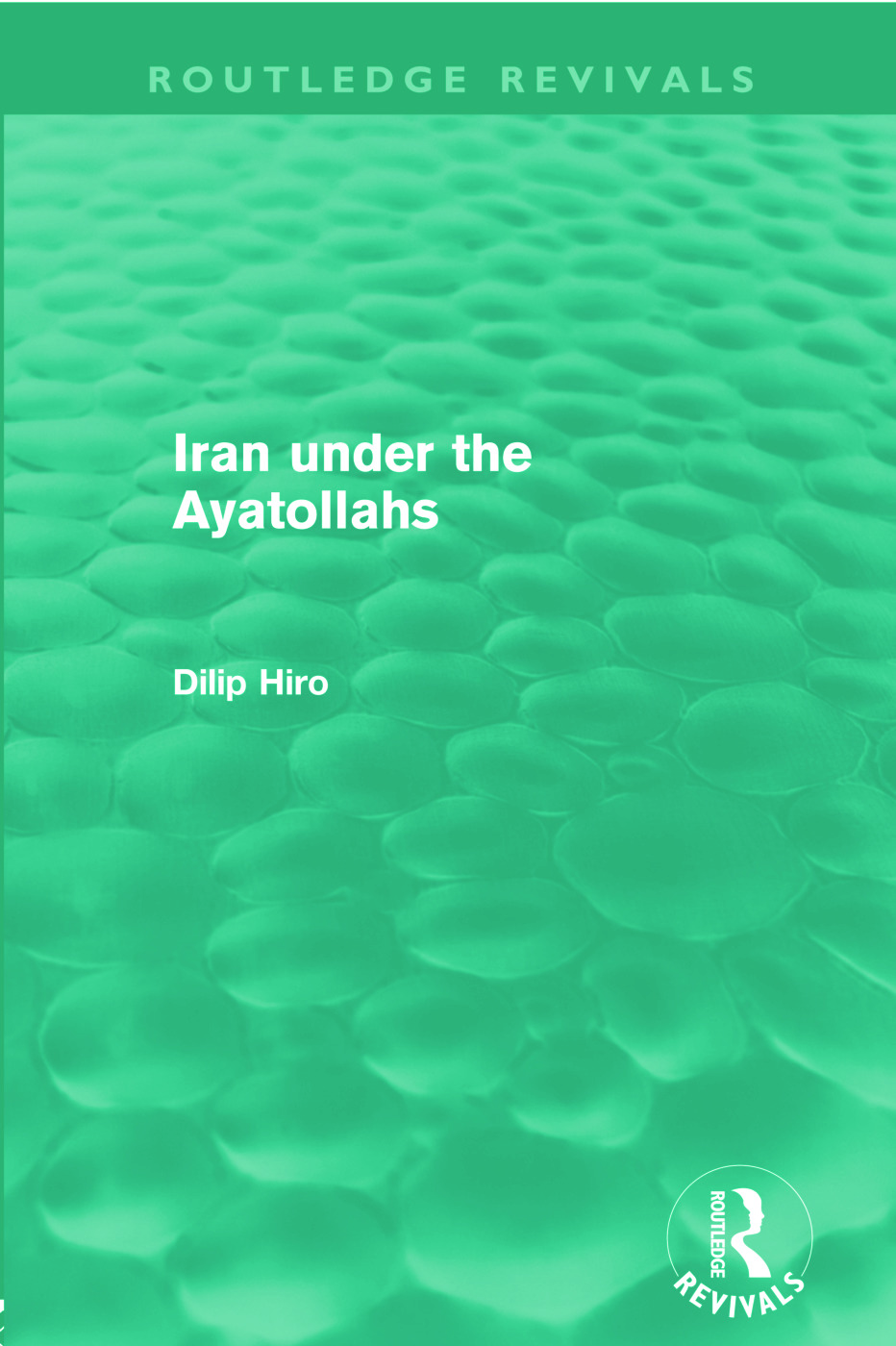 Iran Under the Ayatollahs (Routledge Revivals) (Paperback) book cover