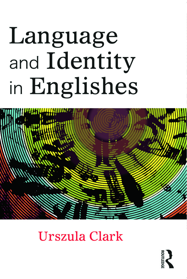 Language and Identity in Englishes